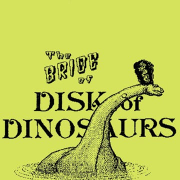 Bride of the Disk of Dinosaurs.pdf
